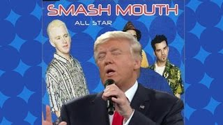"getlinkyoutube.com-Donald Trump Singing ""All-Star"" by Smashmouth"
