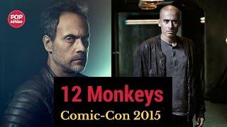 SDCC 2015: Kirk Acevedo e Todd Stashwick de 12 Monkeys