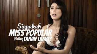 getlinkyoutube.com-Siapakah Miss POPULAR Yang Paling TAHAN LAMA?