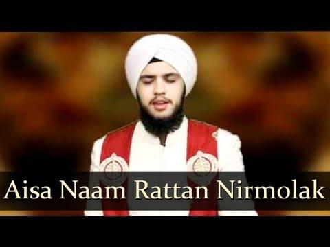 Punjabi Gurbani Shabad Kirtan - Waheguru - Aisa Naam Rattan Nirmolak