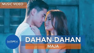 getlinkyoutube.com-Maja Salvador | Dahan-Dahan | Official Music Video