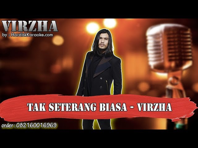 TAK SETERANG BIASA - VIRZHA karaoke tanpa vokal | KARAOKE VIRZHA