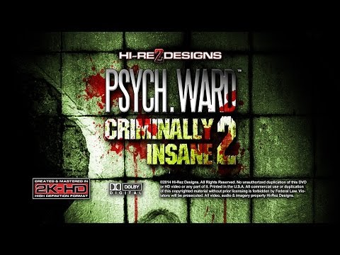 PSYCH WARD: CRIMINALLY INSANE 2 [HD] - DEMO SAMPLE VIDEO - NEW FOR 2014