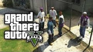 getlinkyoutube.com-GTA 5 | Grove Street vs Ballas Ep.  1