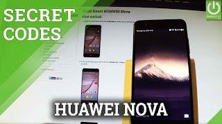 Codes in HUAWEI Nova - Advanced Settings / Tricks / Hidden Menu