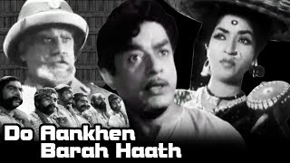 Do Aankhen Barah Haath   Full Movie   V. Shantaram   Sandhya   Old Classic Hindi Movie width=