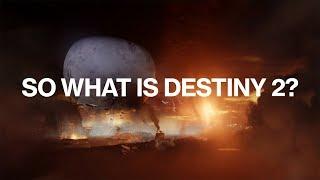 "Destiny 2 - ""What is Destiny 2?"" Trailer"