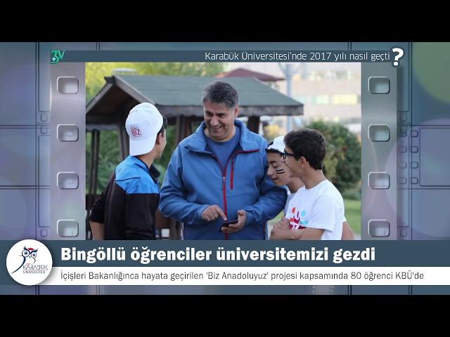 Karabük Üniversitesi'nde 2017 yılı nasıl geçti?