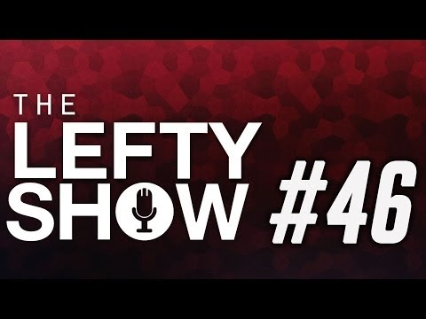 The Lefty Show #46: X-Ray Gun, Medical Marijuana, BDSM and Feds Up Your A**