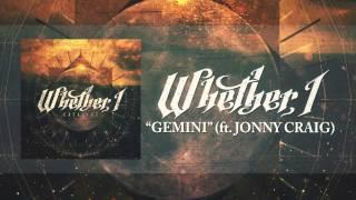 getlinkyoutube.com-Whether, I - Gemini (Feat. Jonny Craig)