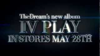 The-Dream - IV Play (Album Trailer)
