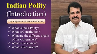 INDIAN POLITY - INTRODUCTION