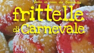 Frittelle Fatte In Casa Da Benedetta Youtube