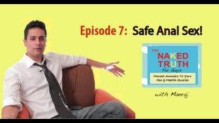 Safe Anal Sex - Episode 7