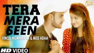 NEW HARYANVI SONG 2017 || TERA MERA SEEN || HARYANVI DJ SONG || MISS ADA NEW SONG 2017