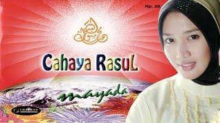 Sholawat Mayada Cahaya Rasul 1 - Da'uni (Versi MP3)