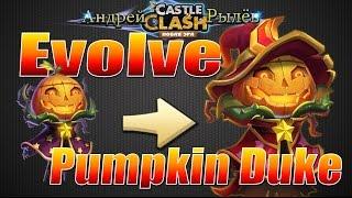 getlinkyoutube.com-Битва Замков, Эволюция Князя Тыквы, Evo1 Pumpkin Duke