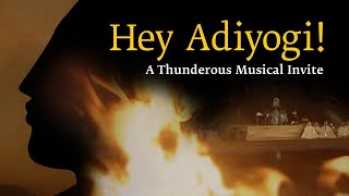 Hey Adiyogi || Sounds Of Isha || Mahashivratri 2018