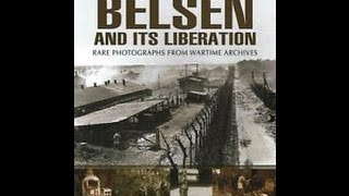 Bergen Belsen Camp - The Suppressed Story (Dutch subtitles)