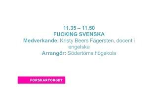 Forskartorget 2015 - Fucking Svenska