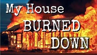 getlinkyoutube.com-MY HOUSE BURNED DOWN! | Storytime