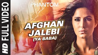 getlinkyoutube.com-Afghan Jalebi (Ya Baba) FULL VIDEO Song | Phantom | Saif Ali Khan, Katrina Kaif | T-Series