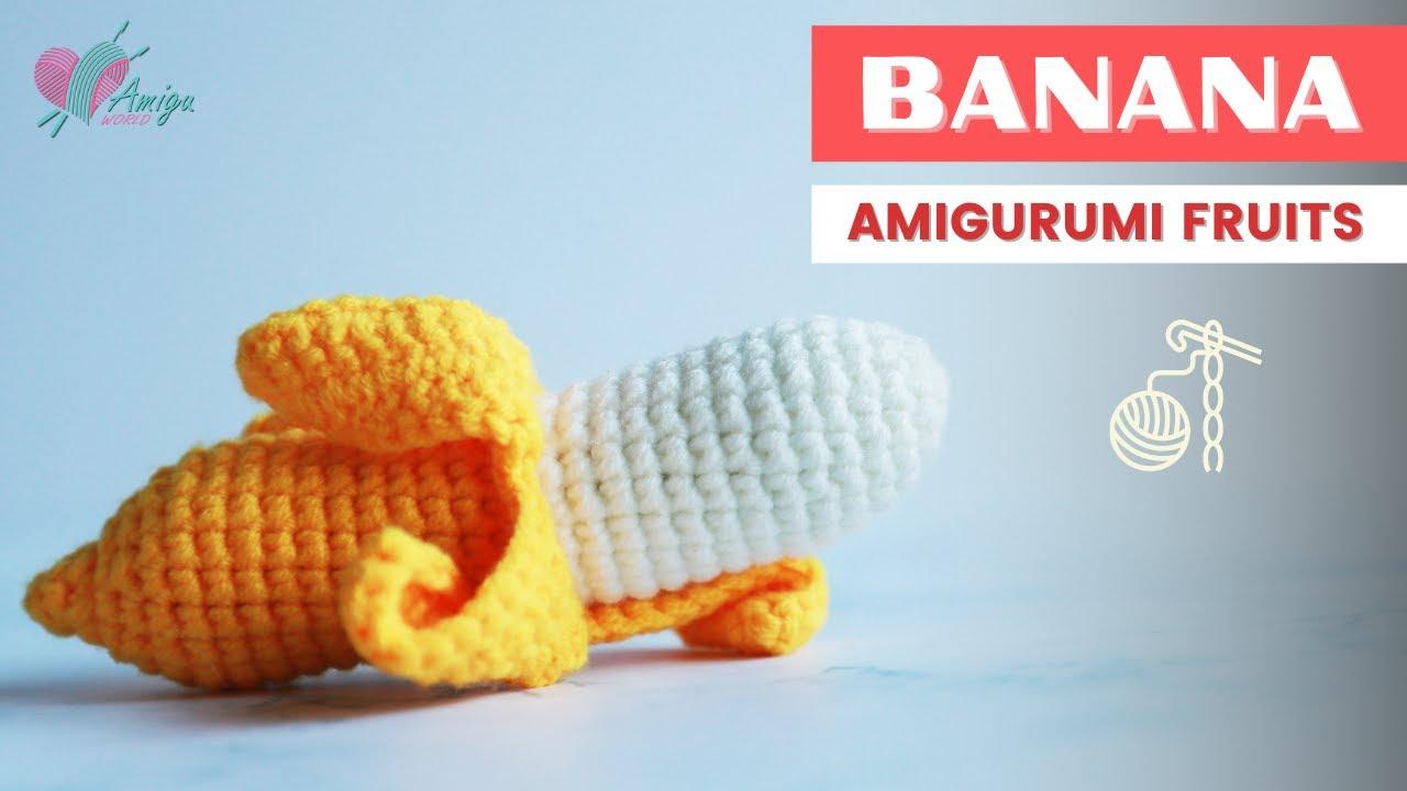 FREE Pattern – How to make a BANANA amigurumi – AmiguWorld