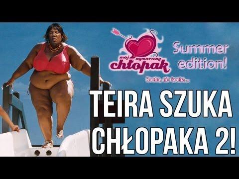 Teira Szuka Chłopaka! - Mój wymarzony chłopak 2 [Summer Edition!]