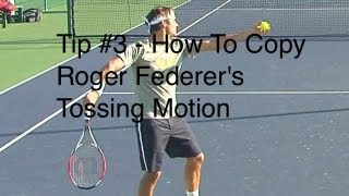 getlinkyoutube.com-Roger Federer Serve Tossing Motion - Tip #3