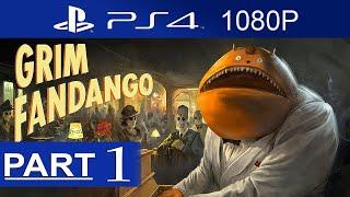getlinkyoutube.com-Grim Fandango Remastered Gameplay Walkthrough Part 1 [1080p HD PS4] - No Commentary