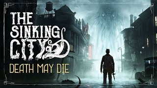 The Sinking City - 'Death May Die' Cinematic Trailer