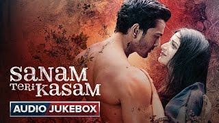 getlinkyoutube.com-Sanam Teri Kasam Full Songs | Audio Jukebox