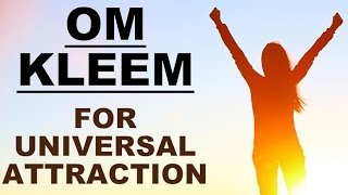 getlinkyoutube.com-OM KLEEM : MANTRA FOR UNIVERSAL ATTRACTION : VERY POWERFUL !