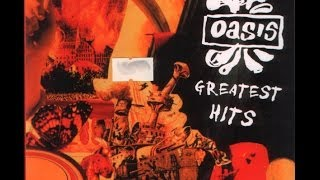 getlinkyoutube.com-Oasis Greatest Hits (Unofficial Release) CD1 with Videos
