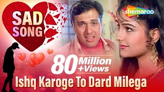getlinkyoutube.com-Ishq Karoge To Dard Milega - Govinda - Ayesha Julka - Ekka Raja Rani - Bollywood Songs {HD}