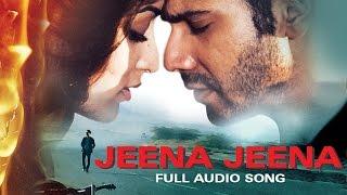 Jeena Jeena (Audio Song)   Badlapur   Varun Dhawan, Yami Gautam & Nawazuddin Siddiqui