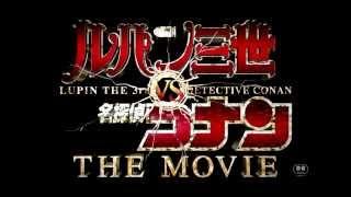 getlinkyoutube.com-ルパン三世vs名探偵コナン  メインテーマ(ルパンver)