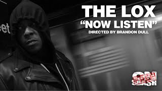 The LOX - Now Listen