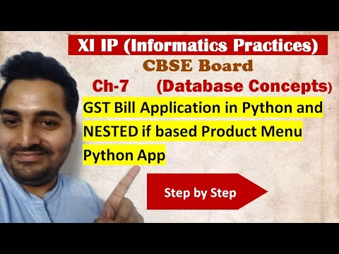 Class 11 IP | # 21 | GST Bill Python App and Nested IF based Product Menu APP