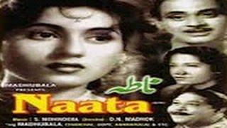 getlinkyoutube.com-Naata Full Hindi Movie 1955 -  Madhubala | Abhi Bhattacharya | Vijayalaxmi