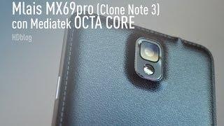 getlinkyoutube.com-Mlais MX69pro (Clone Note 3) con Mediatek OCTA CORE: la recensione di HDblog.it
