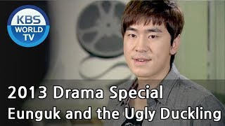 getlinkyoutube.com-Eunguk and the Ugly Duckling | 오빠와 미운오리 (Drama Special / 2013.11.29)