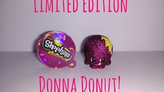 getlinkyoutube.com-SHOPKINS SEASON 2: LIMITED EDITION DONNA DONUT