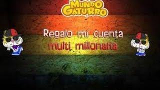 getlinkyoutube.com-Dando 2 Cuentas De Mundo Gaturro Con Muchas Cosas Y Una Multi Millonaria