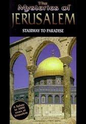 Mysteries of Jerusalem - Stairway to Paradise