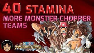 Even More Monster Chopper 40 Stamina Walkthroughs [One Piece Treasure Cruise]