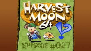 getlinkyoutube.com-Harvest Moon 64 - Episode 027 - Double Episode!  Waking the Grape Spirit and Watching the Fireworks