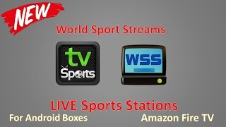 getlinkyoutube.com-Fantastic LIVE Sports Application for Amazon and Android Boxes - WORLD SPORTS STREAMS