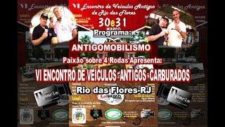 VI Encontro Carburados em Rio das Flores-RJ.2019