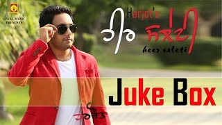 Harjot | Heer Saleti Juke Box | Goyal Music